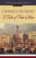 A Tale of Two Cities: (200th Anniversary Edition) (Signet Classics)