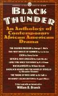 Black Thunder: An Anthology of Contemporary African American Drama