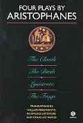 Four Plays by Aristophanes The Clouds, the Birds, Lysistrata, the Frogs