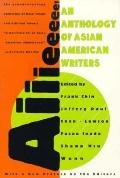 Aiiieeeee: An Anthology of Asian-American Writers