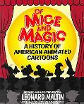 Of Mice and Magic A History of American Animated Cartoons