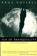 Sea of Tranquillity - Paul Elliott Russell - Hardcover