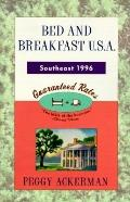 Bed and Breakfast USA 1996 Southeast - Peggy Ackerman - Paperback