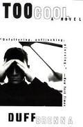 Too Cool - Duff Brenna - Paperback