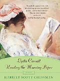 Lydia Cassatt Reading the Morning Paper A Novel