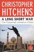 Long Short War The Postponed Liberation of Iraq