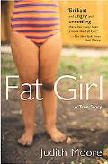 Fat Girl A True Story