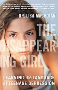 Disappearing Girl Learning the Language of Teenage Depression
