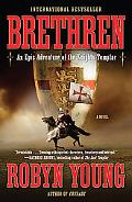 Brethern An Epic Adventure of the Knights Templar
