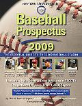 Baseball Prospectus: The Essential Guide to the 2009 Baseball Season