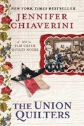 Union Quilters : An Elm Creek Quilts Novel