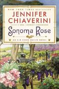 Sonoma Rose : An Elm Creek Quilts Novel