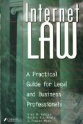 Internet Law A Practical Guide for Legal and Business Professionals