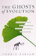 Ghosts of Evolution Nonsensical Fruit, Missing Partners, and Other Ecological Anachronisms