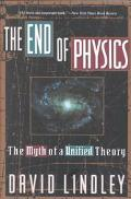 End of Physics The Myth of a Unified Theory