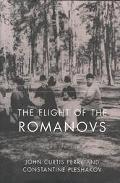 Flight of the Romanovs A Family Saga