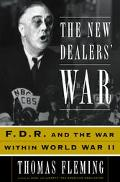 New Dealers' War FDR & the War Within World War II