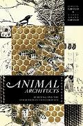 Animal Architects Building and the Evolution of Intelligence