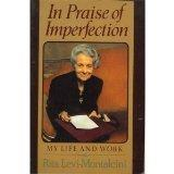 In Praise of Imperfection: My Life and Work - Rita Levi-Montalalcini - Paperback