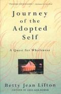 Journey of the Adopted Self A Quest for Wholeness