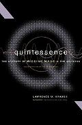Quintessence The Mystery of Missing Mass in the Universe