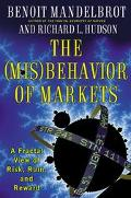 Misbehavior of Markets A Fractal View of Risk, Ruin, and Reward