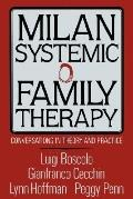 Milan Systemic Family Therapy Conversations in Theory and Practice