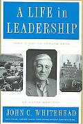 Life In Leadership From D-Day to Ground Zero