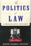 Politics of Law A Progressive Critique