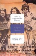 Tales of the Lavender Menace A Memoir of Liberation