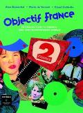 Objectif France Introduction to French and the Francophone World