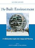 Built Environment A Collaborative Inquiry into Design and Planning
