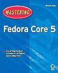Mastering Fedora Core 5