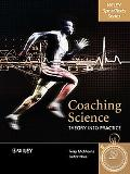 Coaching Science Theory into Practice
