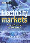 Electricity Markets Pricing, Structures And Economics