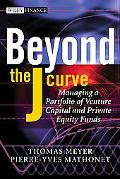 Beyond the J-Curve Managing a Portfolio of Venture Capital And Private Equity Funds