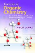 Essentials of Organic Chemistry: For Students of Pharmacy, Medicinal Chemistry and Biologica...