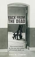 Back from the Dead One woman's search for the men who walked off America's death row