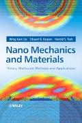 Nano Mechanics And Materials Theory, Multiscale Methods And Applications