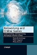 Networking And Online Games Understanding And Engineering Multiplayer Internet Games