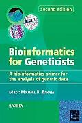 Bioinformatics for Geneticists A Bioinformatics Primer for the Analysis of Genetic Data