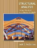 Structural Analysis Using Classical and Matrix Methods