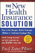 New Health Insurance Solution How to Get Cheaper, Better Coverage Without a Traditional Empl...