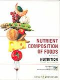 Nutrient Composition of Foods to Accompany Nutrition Science And Applications
