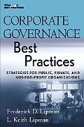 Corporate Governance Best Practices Strategies for Public, Private, and Not-for-profit Organ...
