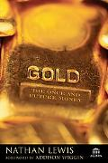 Solid Gold Investing Cashing in on Today's Most Valuable Commodity