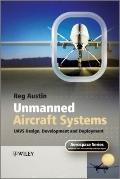 Unmanned Air Systems: UAV Design, Development and Deployment