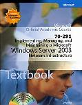 Implementing, Managing, And Maintaining a Microsoft Windows Server 2003 Network Infrastructure 70-291