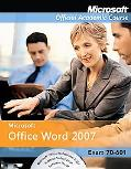Microsoftoffice Word 2007, Exam 70-601