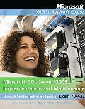 Microsoft SQL Server 2005 Implementation and Maintenance (70-431)
